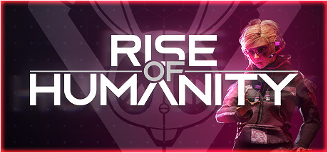 Rise of Humanity Game Free download