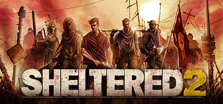 Sheltered 2 PC Game Free Download