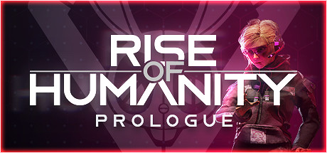 Rise of Humanity: Prologue PC Game Free Download