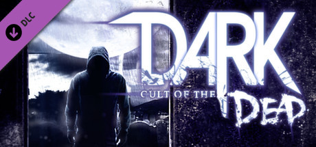 DARK - Cult of the Dead DLC PC Game Free Download