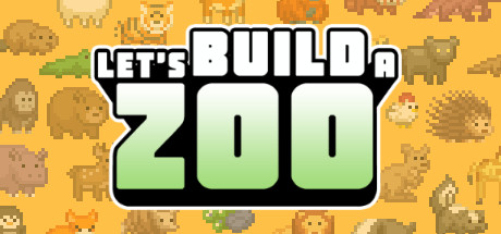 Let's Build a Zoo game Free download